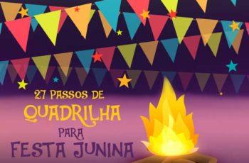 27 Passos de quadrilha para Festa junina