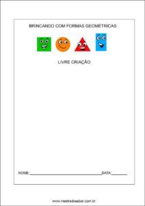 formas geométricas educação infantil - livre criação