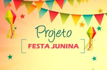 Projeto festa junina Educação infantil